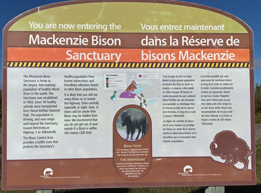 This sign in English and French lets you know that you are driving into the Mackenzie Bison Sanctuary.